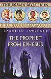 16 The Prophet from Ephesus (The Roman Mysteries)