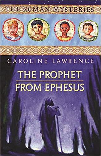 The Prophet from Ephesus (The Roman Mysteries)