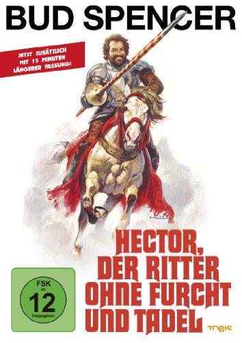 Hector, der Ritter ohne Furcht und Tadel (inkl. längerer Fassung)