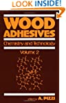 Wood Adhesives: Chemistry and Technol...