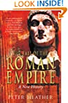 The Fall of the Roman Empire: A New H...