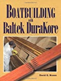 Boatbuilding with Baltek DuraKore