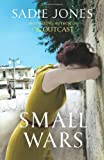 Small Wars Sadie Jones