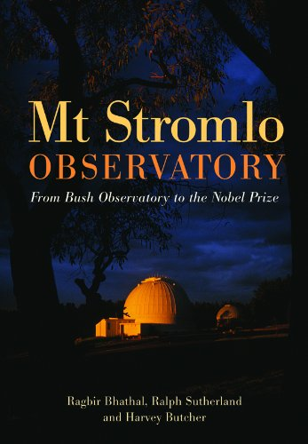 Mt. Stromlo Observatory: From Bush Observatory To The Nobel Prize