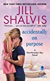 img - for Accidentally on Purpose: A Heartbreaker Bay Novel book / textbook / text book