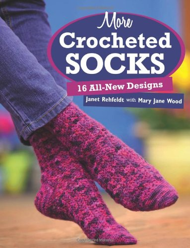 More Crocheted Socks: 16 All-New Designs front-657672