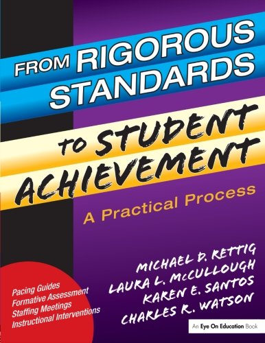 From Rigorous Standards to Student Achievement