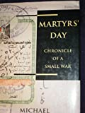 Book cover for Martyrs Day - Chronicle of a Small War