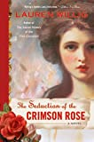 The Seduction of the Crimson Rose (Pink Carnation) (0451224418) by Willig, Lauren