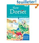 [SLOW DORSET] by (Author)Richards, Al...