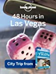 Lonely Planet 48 hours in Las Vegas:...