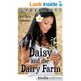 Daisy and the Dairy Farm: A 3-Story Collection