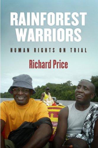 Rainforest Warriors (Pennsylvania Studies in Human Rights)