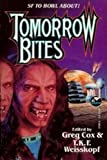 Tomorrow Bites (0671876910) by Cox