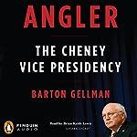 Angler | Barton Gellman