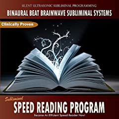 Subliminal Speed Reading Program - Binaural Beat Brainwave Subliminal Systems