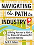 Navigating the Path to Industry: A Hi...