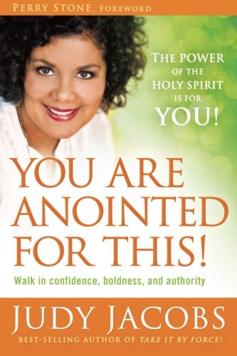 You Are Anointed for This!: Walk in Confidence, Boldness, and Authority PDF