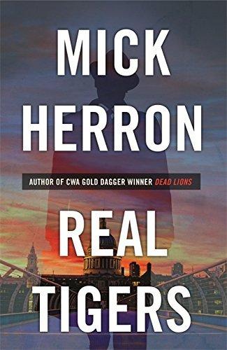 real-tigers-jackson-lamb-thriller-3-by-mick-herron-2016-02-11