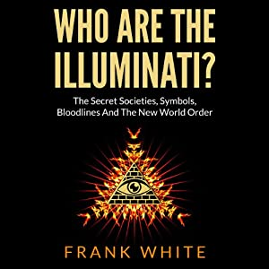 Who Are the Illuminati Audiobook
