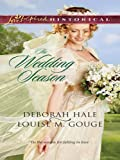 img - for The Wedding Season: Much Ado About Nuptials\The Gentleman Takes a Bride (Love Inspired Historical) book / textbook / text book