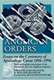 Anglican Orders: Essays on the Centenary of Apostolicae Curae, 1896-1996 (0819216690) by R. William Franklin