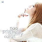 nao 1stアルバム「prismatic infinity carat.」