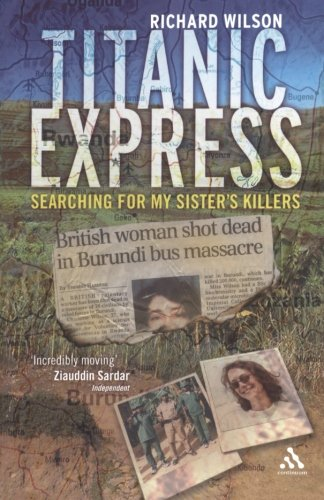 Titanic Express: Searching for my sister's killers