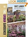 RHS The Urban Gardener (Royal Horticu...