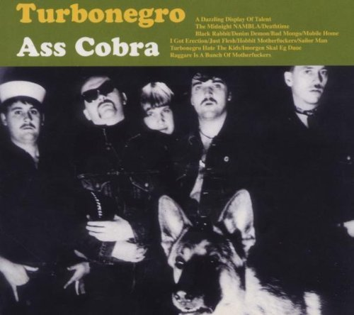 Ass Cobra & Never Is.. by Turbonegro