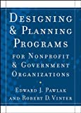 img - for Designing and Planning  Programs for Nonprofit and Government Organizations book / textbook / text book