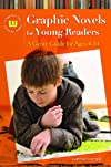 Graphic Novels for Young Readers: A Genre Guide for Ages 4-14 (Genreflecting Advisory Series)