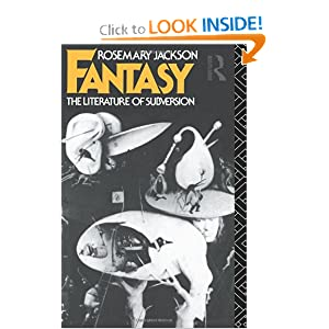 Fantasy: The Literature of Subversion (New Accents) by Rosemary Jackson