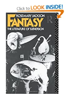 Fantasy: The Literature of Subversion (New Accents) by Dr Rosemary Jackson