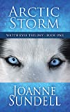 Arctic Storm (Watch Eyes Trilogy)