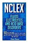 NCLEX: Fluids, Electrolytes & Acid Ba...