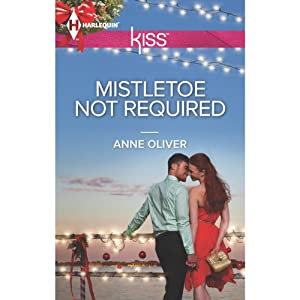 Mistletoe Not Required | [Anne Oliver]