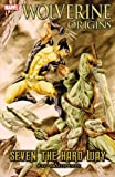 img - for Wolverine Origins: Seven the Hard Way (Wolverine (Marvel) (Quality Paper)) book / textbook / text book