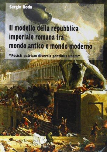 Il modello della repubblica imperiale romana fra mondo antico e mondo moderno