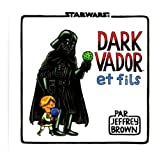 Dark Vador et Filspar Jeffrey Brown