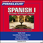 Spanish I, Second Revised Edition: Lessons 6 to 10: Learn to Speak and Understand Spanish | [Pimsleur]