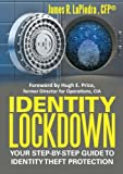 img - for Identity Lockdown: Your Step-By-Step Guide to Identity Theft Protection book / textbook / text book