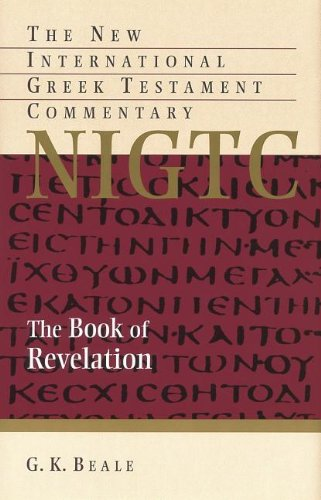 The Book of Revelation (The New International Greek Testament Commentary): G. K. Beale: 9780802871077: Amazon.com: Books