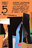 img - for Digital Dilemma: Issues of Access, Cost, and Quality in Media-Enhanced and Distance Education (J-B ASHE Higher Education Report Series (AEHE)) book / textbook / text book