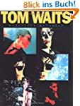 Tom Waits: Beautiful Maladies [PVG]