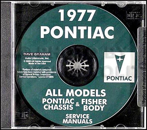 1977 PONTIAC FACTORY REPAIR SHOP & SERVICE MANUAL & FISHER BODY MANUAL CD - Firebird, Trans Am, Esprit, Formula, Bonneville, Brougham, Catalina, Grand Prix, LeMans, Grand LeMans, Ventura, and Safari. 77 PDF