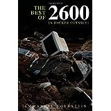 The Best of 2600: A Hacker Odyssey ~ Emmanuel Goldstein