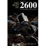 The Best of 2600: A Hacker Odysseyby Emmanuel Goldstein