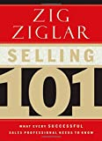 img - for Selling 101: What Every Successful Sales Professional Needs to Know book / textbook / text book