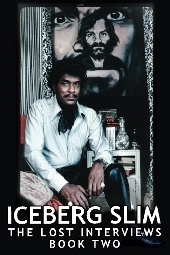 iceberg-slim-lost-interviews-with-the-pimp-book-two